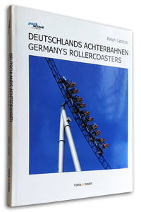 Deutschlands Achterbahnen, Germanys Rollercoasters